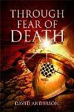 image of pre-publication cover of Through Fear of Death
