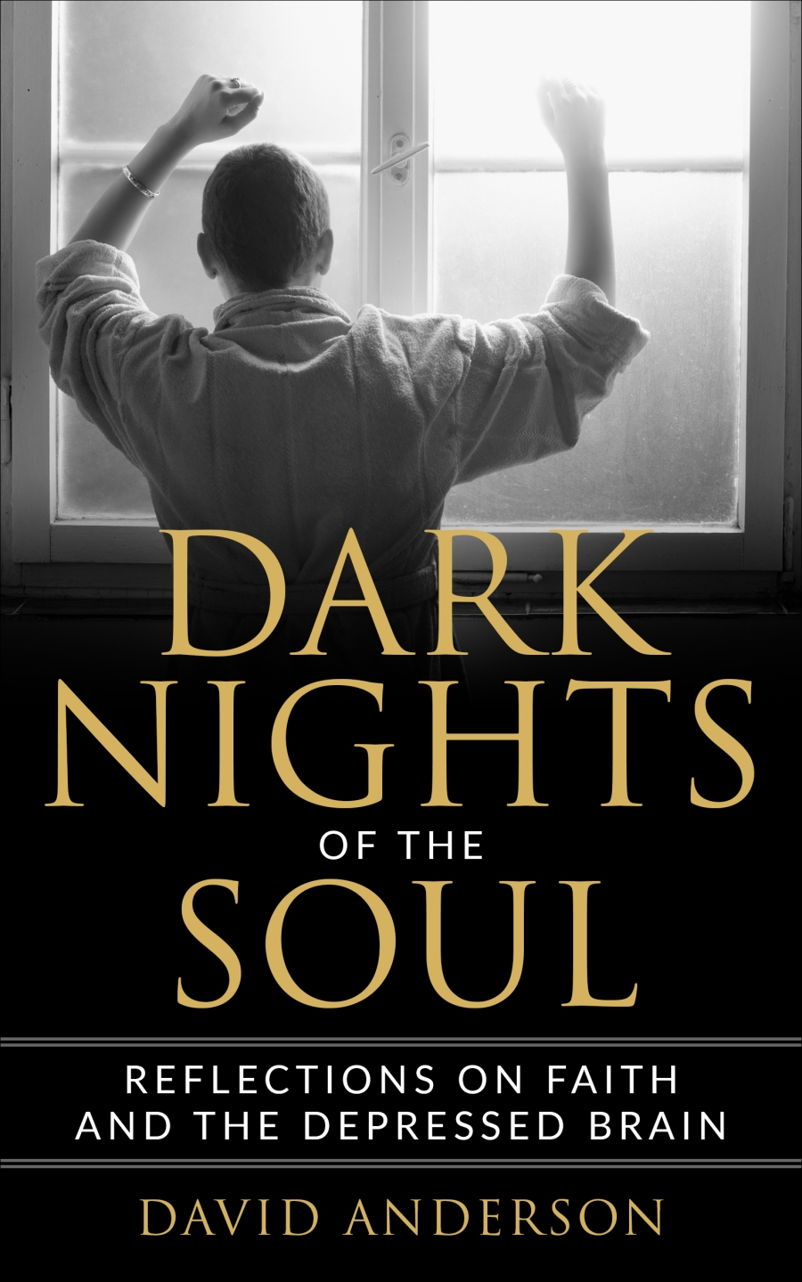 Book cover-Dark Nights of the Soul: Reflections on Living with the Depressed Brain by David Anderson