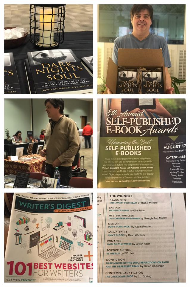 six photos of book Dark Nights of the Soul, me with a box of books, me at book signing, Self-Published E-Book Awards, Writer's Digest magazine cover and page with my name as winner of the nonfiction category