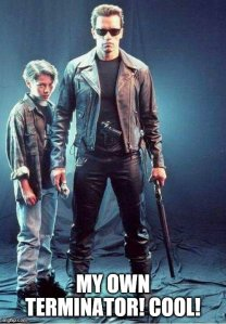 """Meme of Young John Connor and his terminator. """"My own Terminator! Cool!"""""""